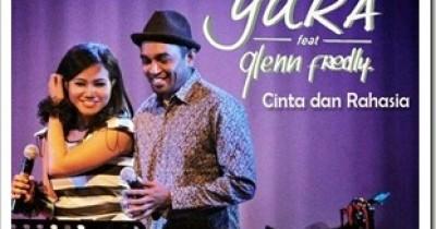 Yura Cinta feat. Glenn Fredly  - Dan Rahasia