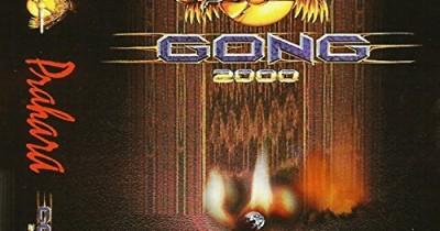 Gong 2000 - Prahara