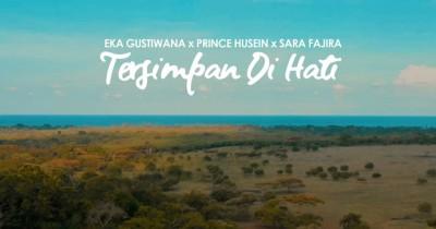 Eka Gustiwana feat Prince Husein & Sara Fajira - Tersimpan Di Hati