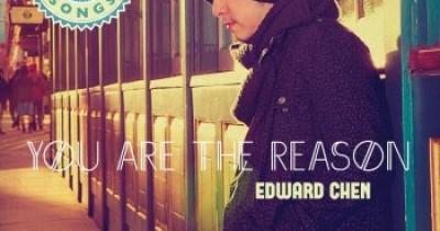Edward Chen - You Are The Reason