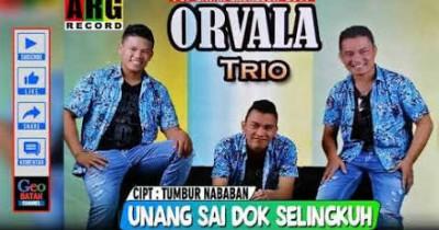Orvala Trio - Unang Sai Dok Selingkuh
