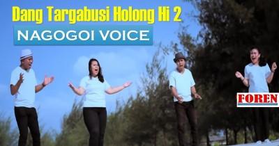 Nagogoi Voice - Dang targabusi Holong ki